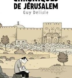 Guy Delisle – Chroniques de Jérusalem