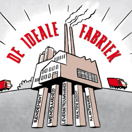De ideale fabriek